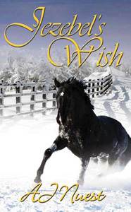 Jezebel's Wish by AJ Nuest