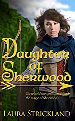 Daughter of Sherwood by Laura Strickland, Medieval Romance, Robin Hood
