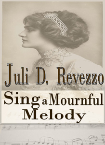 Sing a Mournful Melody, Gothic, short story