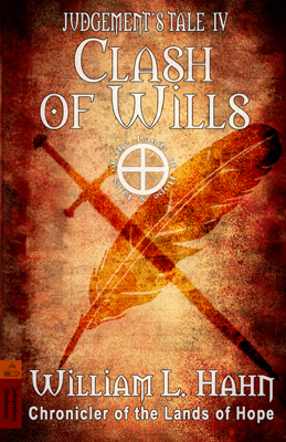 Clash of Wills by William L. Hahn
