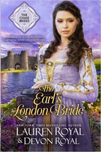 Earl's London Bride/the Earl's Unsuitable Bride by Lauren Royal
